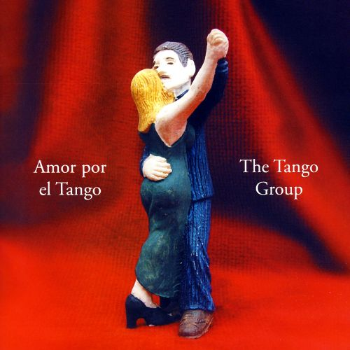 Amor Por el Tango - Tango Group | Songs, Reviews, Credits | AllMusic