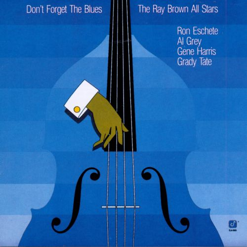 Don't Forget the Blues