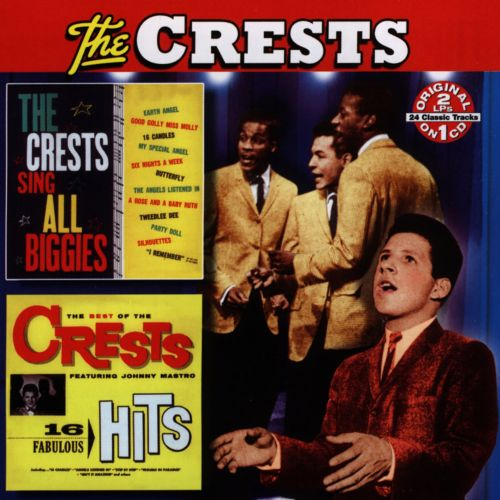 The Crests Sing All Biggies/The Best of the Crests