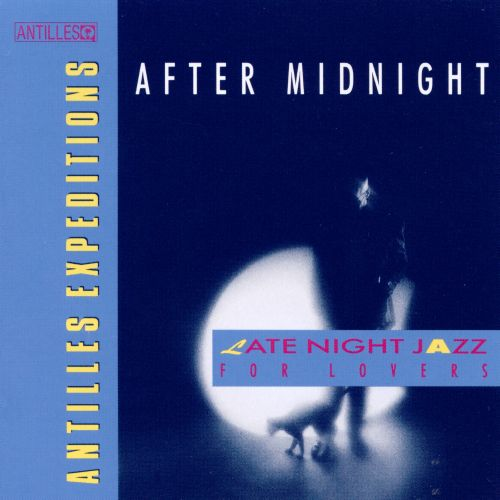 Late Night for Jazz Lovers: After Midnight