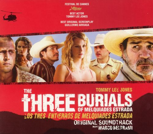 The Three Burials of Melquiades Estrada [Original Soundtrack]