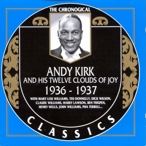 Andy Kirk And His Clouds Of Joy - 47th Street Jive / Big Time Crip