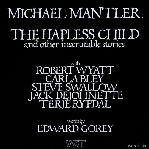 The Hapless Child and Other Inscrutable Stories