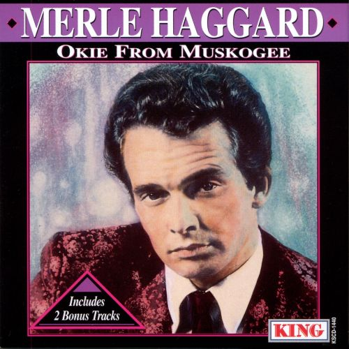 Okie from Muskogee [King Compilation]