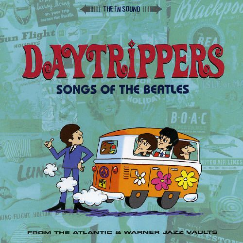 Daytrippers: Songs of the Beatles