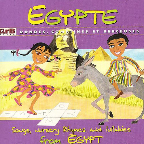 Egypt: Songs, Nursery Rhymes & Lullabies