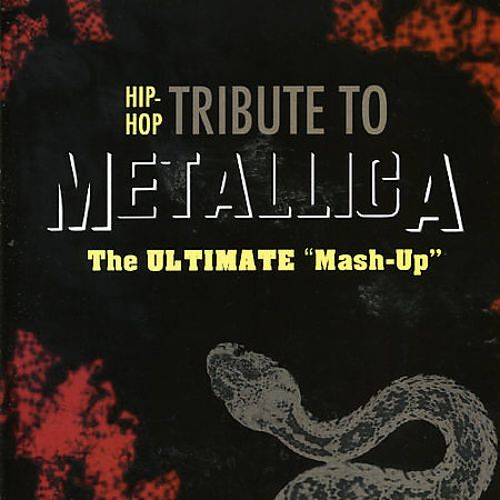 Hip-Hop Tribute to Metallica: The Ultimate
