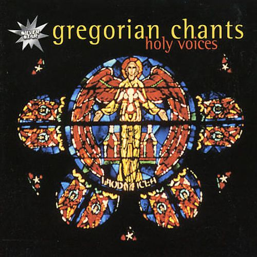 Gregorian Chants: Holy Voices