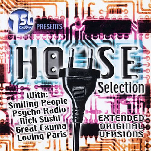 House Sel, Vol. 1: The Best House from Europe