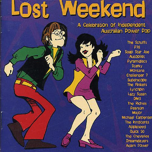 Lost Weekend: A Celebration of Australian Independent Power Pop