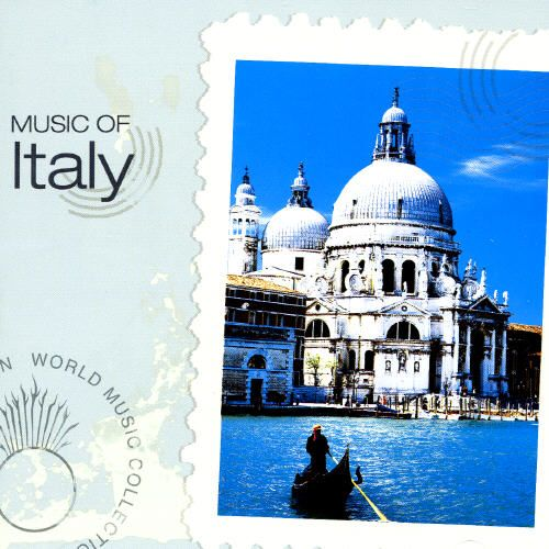 Music of Italy a Musical Vista Spanning Centuries