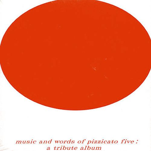 Pizzicato Five Tribute Album