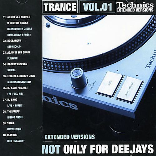 Technics Presents Not Only For Deejays: Trance, Vol. 1