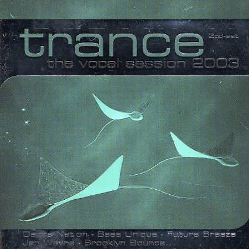 Trance the Vocal Session, Vol. 3