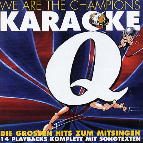 We Are the Champions: Karaoke
