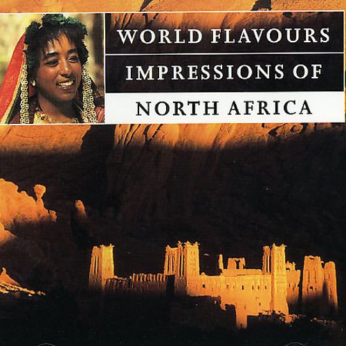 World Flavours: Impressions of North Africa