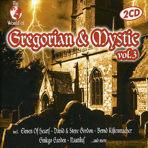 The World of Gregorian and Mystic, Vol. 3