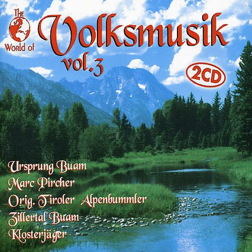 The World of Volksmusik, Vol. 3