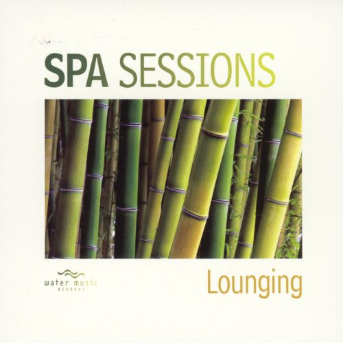 Spa Sessions: Lounging