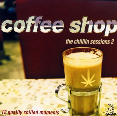 Coffee Shop: The Chillin' Sessions, Vol. 2