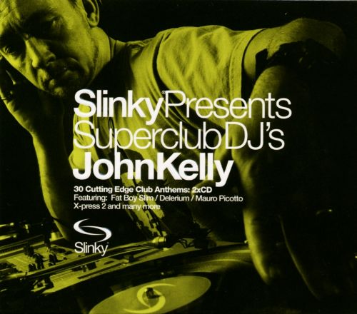 Superclub DJ's: John Kelly