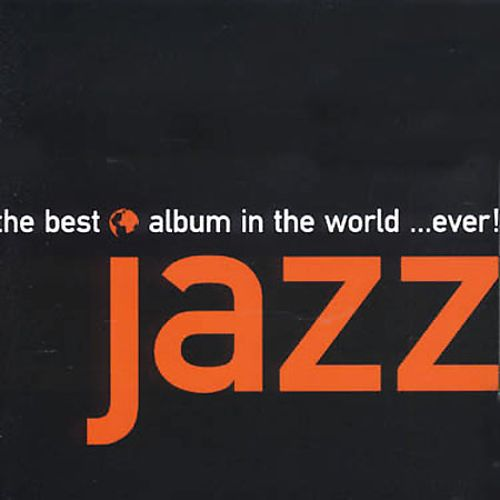 Best Jazz Album in the World Ever