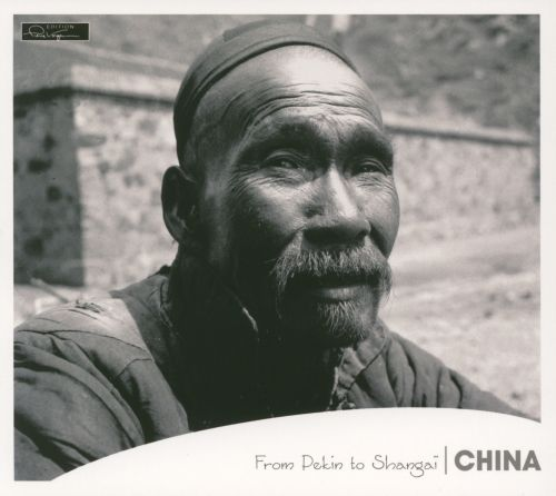 Edition Pierre Verger: China - From Peking to Shanghai