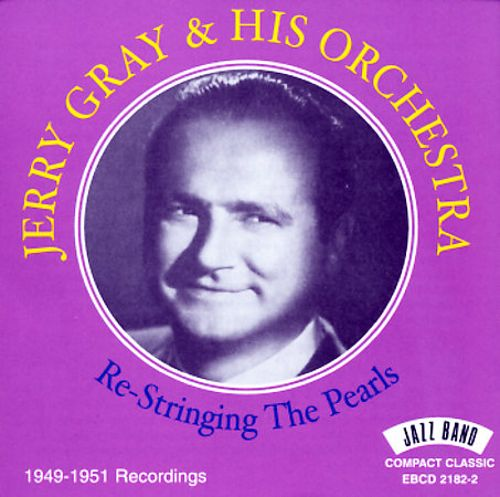 Re-Stringing the Pearls: 1949-1951 Recordings