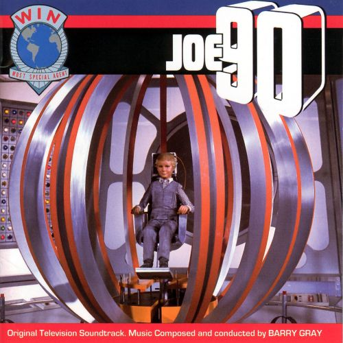 Joe 90 [Original Television Soundtrack]