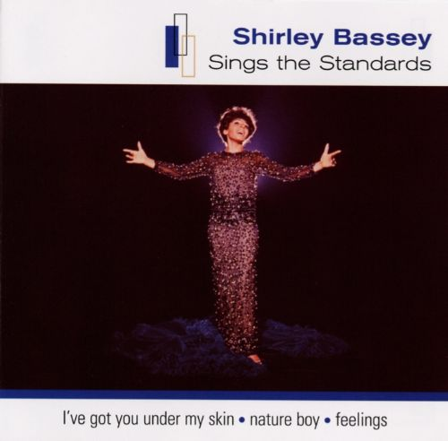 Sings the Standards: Best of Shirley Bassey