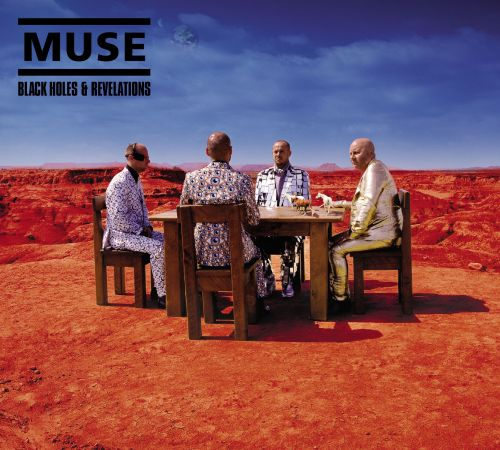 MUSE: MUSIC - Black Holes and Revelations