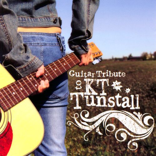Guitar Tribute to KT Tunstall