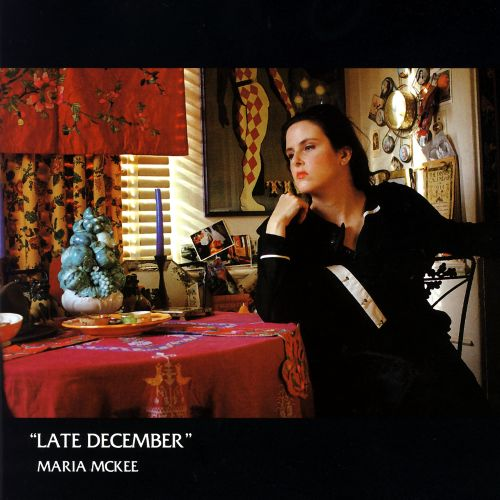 Late December Maria Mckee Songs Reviews Credits