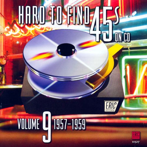 hard to find 45s on cd vol 9 19571959 various