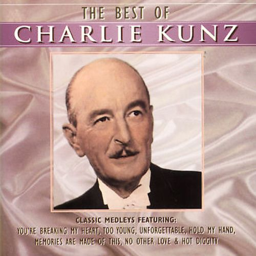 The Best of Charlie Kunz