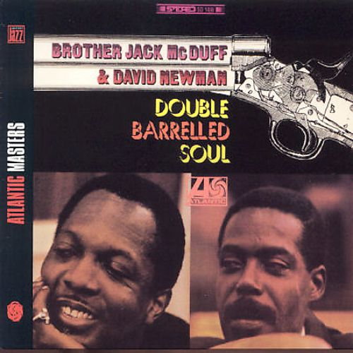 Brother Jack McDuff David Newman Double Barrelled Soul