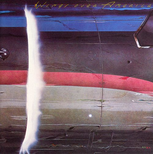 Wings over America [sound recording]