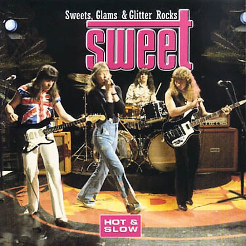 Hot and Slow: Sweets, Glams & Glitter Rocks