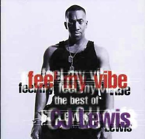 Feel My Vibe: The Best Of C.J. Lewis