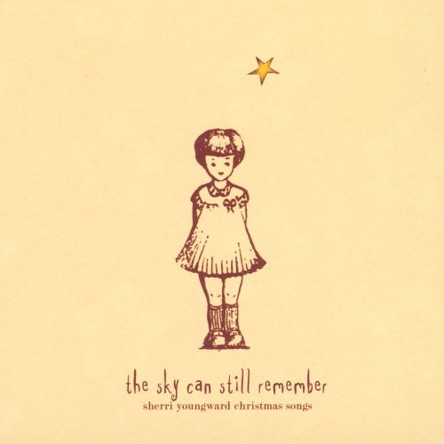 The Sky Can Still Remember: Sherri Youngward Christmas Songs