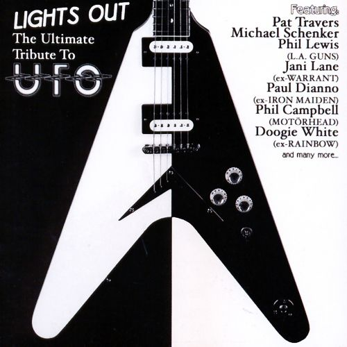 Lights Out: The Ultimate Tribute to UFO