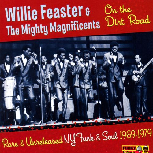 On the Dirt Road: Rare and Unreleased NY Funk and Soul 1969-1979