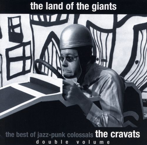 Land of the Giants: The Best Jazz-Punk Colossals