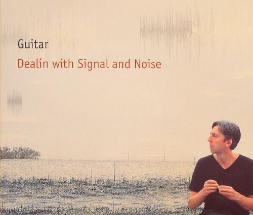 Dealin with Signal and Noise