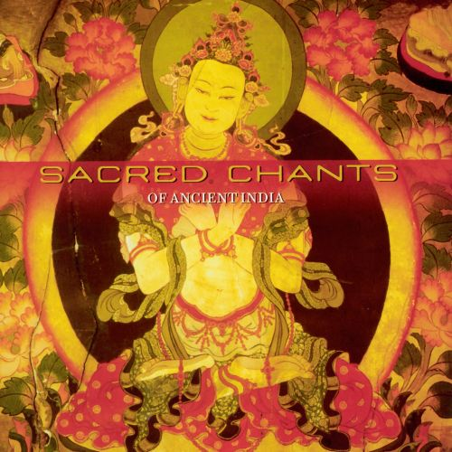 Sacred Chants of Ancient India