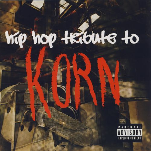 Hip-Hop Tribute to Korn