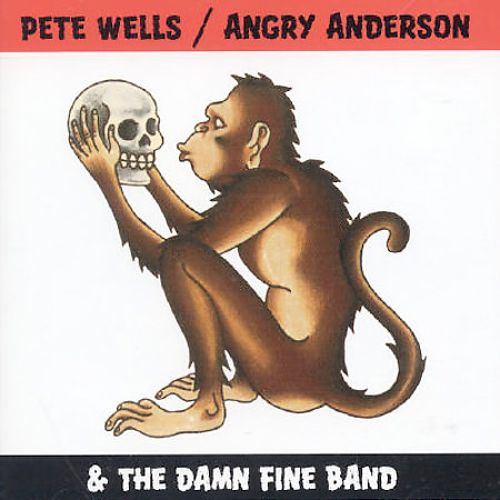 Pete Wells/Angry Anderson & The Damn Fine Band