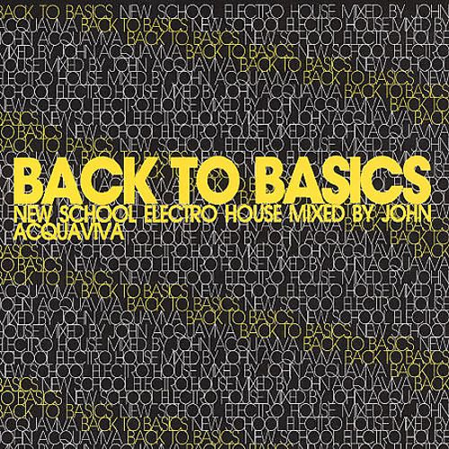 Back to Basics: New School Electro House