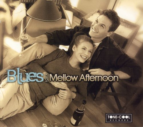 Blues for a Mellow Afternoon