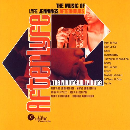 The Music of Lyfe Jennings After Hours: The Nightclub Tribute